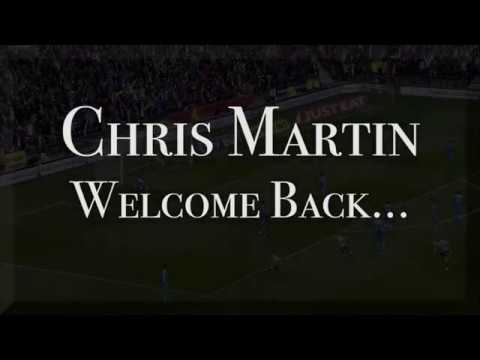 Chris Martin  DCFC  Welcome Back...