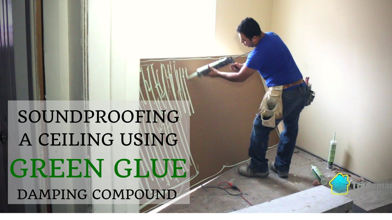 a ceiling using green glue compound youtube