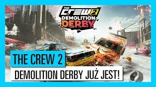 THE CREW 2 : Demolition Derby Zwiastun Premierowy | Ubisoft