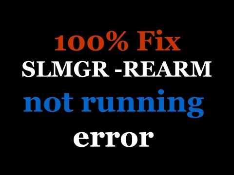 100 % Fix SLMGR -REARM Is Not Running / Executing Error Issue.
