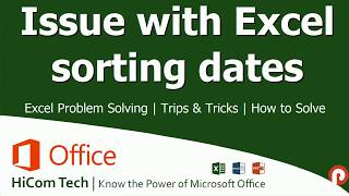 Issue with Excel Sorting Dates | Excel Problem Solving | Trips & Tricks