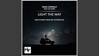Light The Way (Craig's Higher Forces Extended Mix)