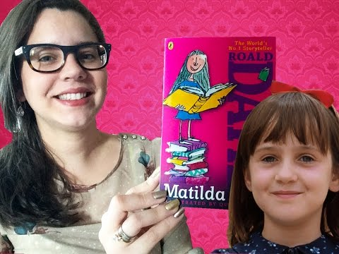 MATILDA, de Roald Dahl | BOOK ADDICT