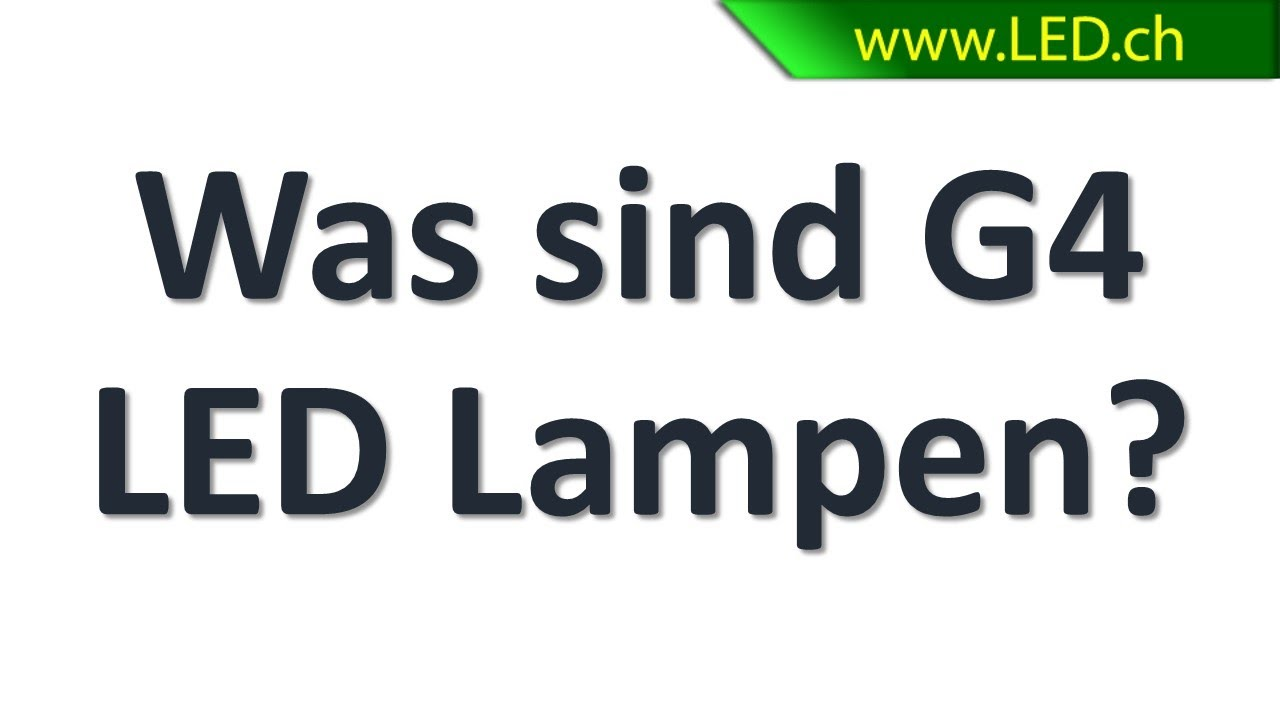 GroBartig Was Sind G4 LED Lampen? (www.LED.ch)