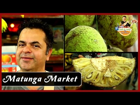 Matunga Market, Mumbai | Markets In Mumbai | Fresh & Local by Vicky Ratnani