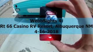 4: Rt 66 Casino RV Resort, Albuquerque NM, 4-16-2018