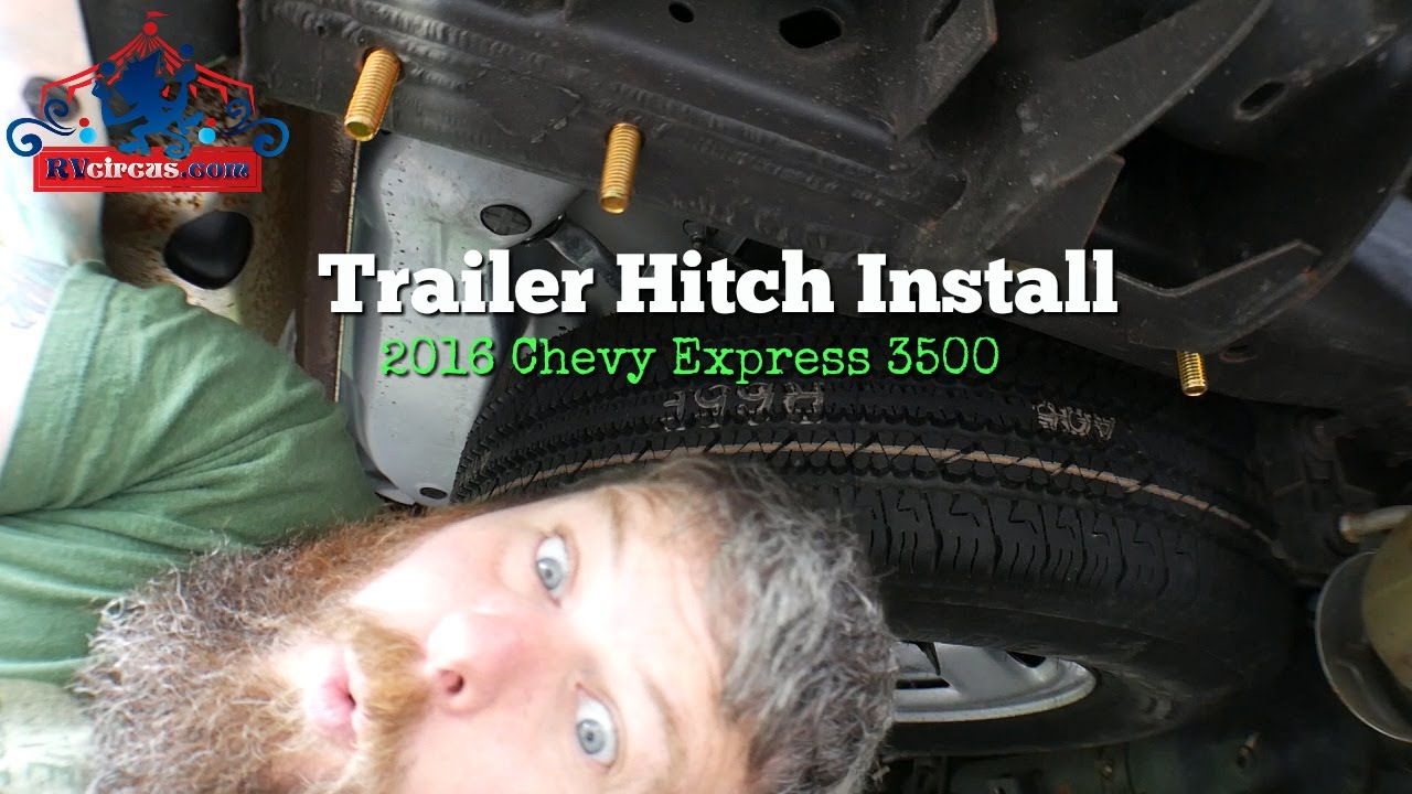 [WLLP_2054]   Installing a trailer hitch on a 2016 Chevy Express - YouTube | Chevrolet Express Trailer Wiring |  | YouTube