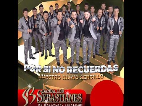 Banda Los Sebastianes - Pero Si No Recuerdas (2015)