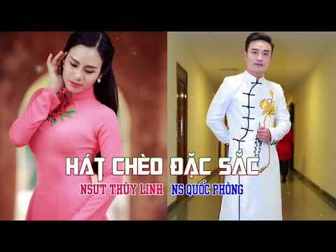 Tuyệt Đỉnh Song Ca Hát Chèo 2017 | NSƯT Thuỳ Linh & NS Quốc Phòng - Hát Câu Chung Thuỷ