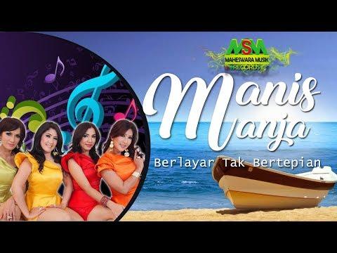 Berlayar Tak Bertepian by Manis Manja Group