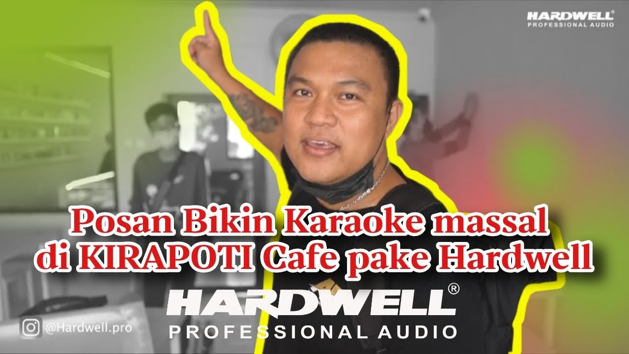 SOUND SYSTEM HARDWELL DAN EV ELECTROVOICE DI KIRAPOTI CAFE