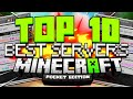 TOP 10 BEST SERVERS FOR MCPE! (Minecraft Pocket Edition)