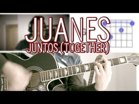 Juntos (Together) Juanes Tutorial Cover - Acordes [Mauro Martinez]