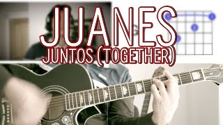 Juntos Together Juanes Tutorial  - Acordes Mauro Martinez