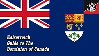 Kaiserreich Guides - An Introduction to Canada