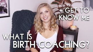 What is Birth Coaching? + Get to Know Me | Sarah Lavonne