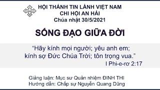 HTTL AN HẢI - Chương Trình Thờ Phượng Chúa - 30/05/2021