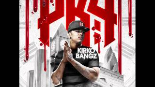 Kirko Bangz - Lettin' Them Know ft. Paul Wall