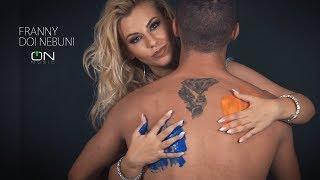 Franny - Doi Nebuni (Official Video)