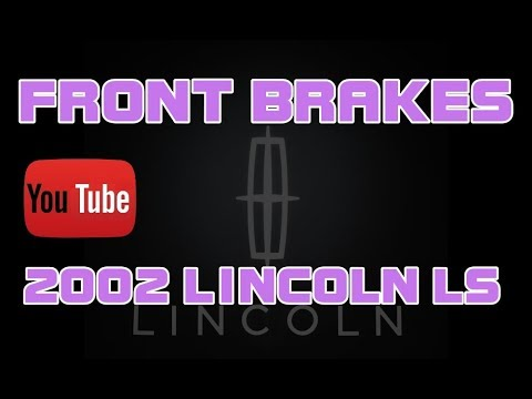 ⭐ 2002 Lincoln LS – 3.9 – How To Replace The Front Brakes