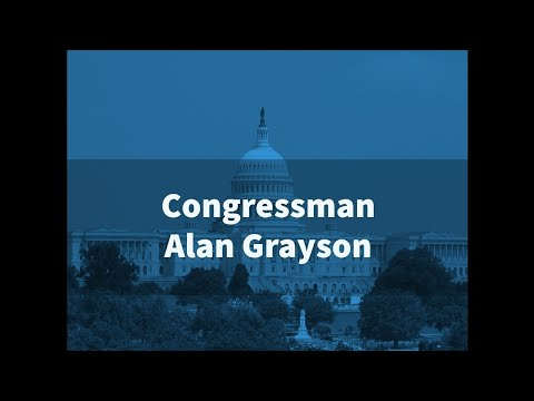 Congressman Alan Grayson on Why The Dems Should Be Winning
