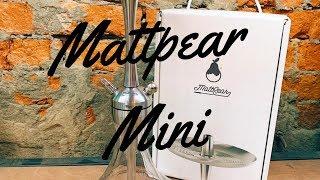 Обзор кальяна Mattpear Mini