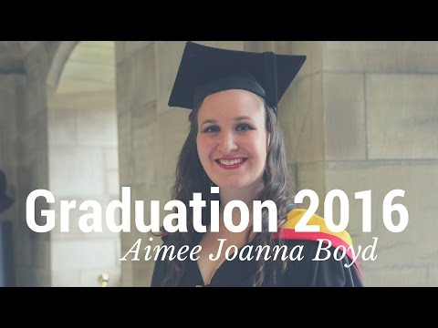 Graduation 2016 - Aimee Joanna Boyd - Psychology with Clinical and Health Psychology