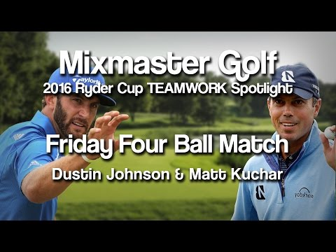 2016 Ryder Cup - TEAMWORK Spotlight - Dustin Johnson & Matt Kuchar - MMG