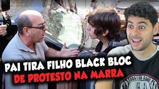 Pai tira filho BLACK BLOC de protesto na marra