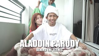 ALADDIN PARODY (BEHIND THE SCENES)