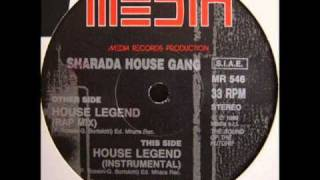 Sharada House Gang - House Legend