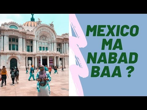 Is Mexico safe ? I Mexico ma nabad baa?