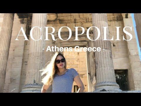 ATHENS GREECE - ACROPOLIS TOUR AND VLOG - 2018