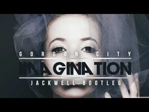Gorgon City - Imagination (Jackwell Bootleg)
