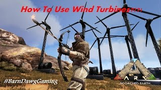 ARK Scorched Earth - How To Use The Wind Turbine Guide (Tips and Tricks)