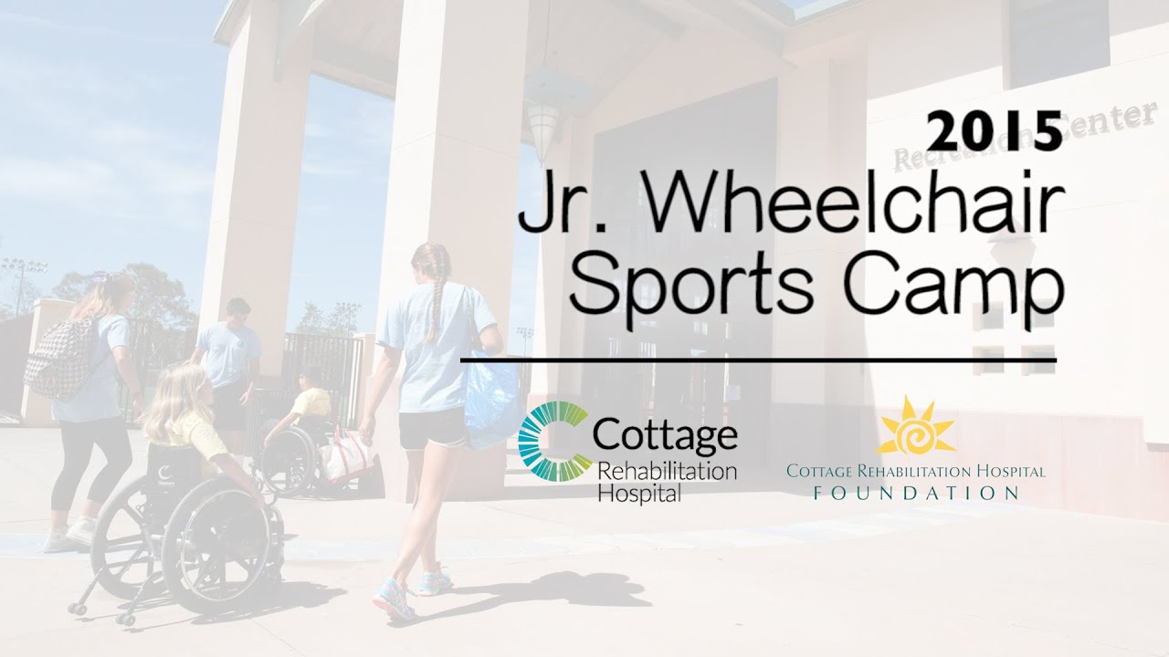 Junior Wheelchair Sports Camp Preview   Cottage Rehabilitation Hospital