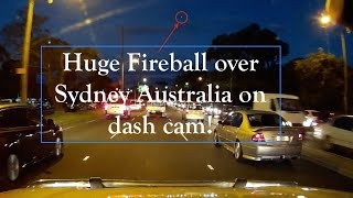 Sydney meteor fireball captured on dash cam - not a UFO