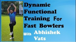 Dynamic Functional Training for Fast Bowlers