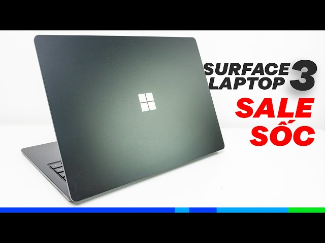 Surface Laptop 3 giảm giá sốc: 17 triệu???