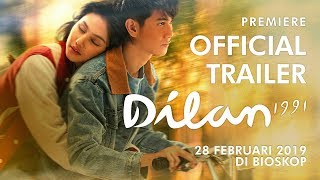 Download Video Official Trailer Dilan 1991 | 28 Februari 2019 di Bioskop MP3 3GP MP4