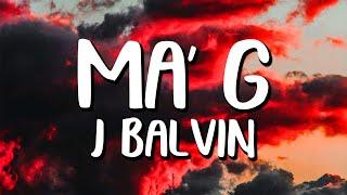 Best Alternative to J. Balvin - Ma' G