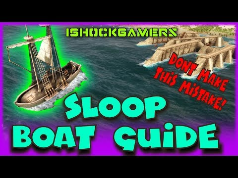 Atlas Sloop Boating Guide! - IMPORTANT! - Don't explode your ship when building!