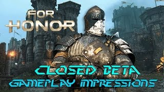For Honor Closed Beta Gameplay and Impressions/Overview