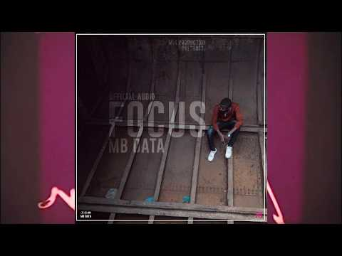 Focus By Mb Data Official Audio