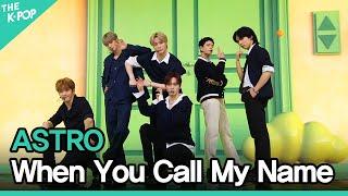 아스트로(ASTRO) - 내 이름을 부를 때(When You Call My Name) | KOREA-UAE K-POP FESTIVAL