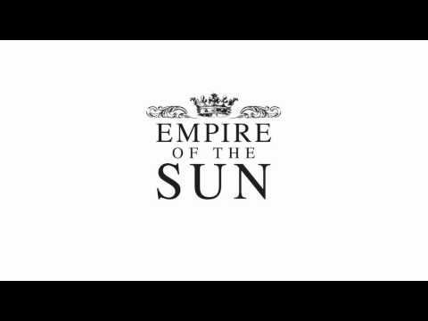 EMPIRE OF THE SUN  Standing On The Shore Cassian Remix