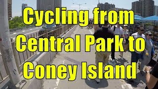Cycling in NYC from Central Park, Manhattan to Coney Island, Brooklyn