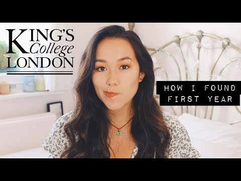 First Year University Experience At King's College London