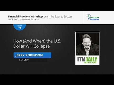 How (And When) the U.S. Dollar Will Collapse | Jerry Robinson