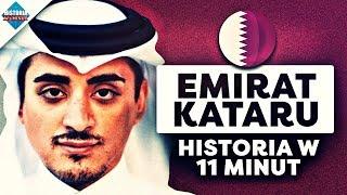 Katar (Emirat). Historia Kataru w Pigułce. [Historia w 5 minut]
